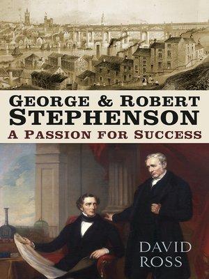 cover image of George & Robert Stephenson