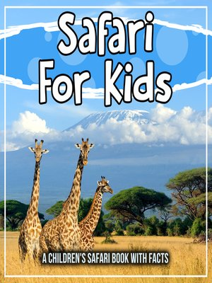 cover image of Safari For Kids