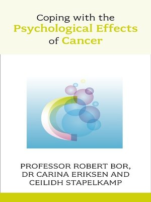 cover image of Coping with the Psychological Effects of Cancer