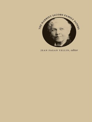 cover image of The Harriet Jacobs Family Papers