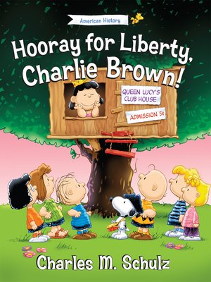 cover image of Hooray for Liberty, Charlie Brown!