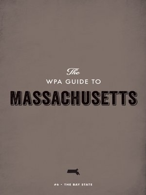cover image of The WPA Guide to Massachusetts