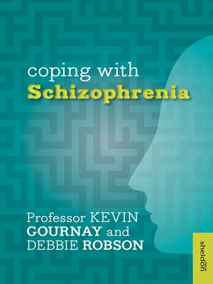 cover image of Coping with Schizophrenia