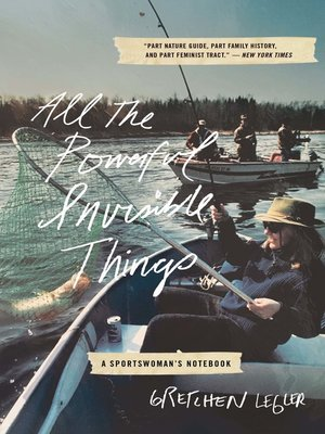 cover image of All the Powerful Invisible Things