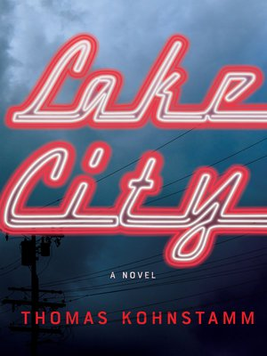 cover image of Lake City