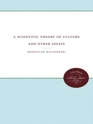 cover image of A Scientific Theory of Culture and Other Essays