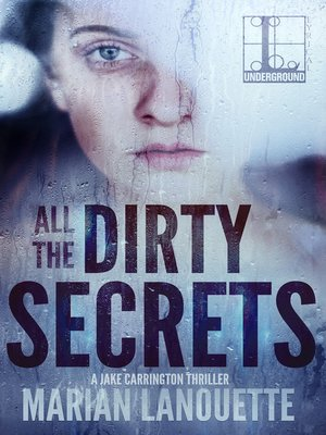 cover image of All the Dirty Secrets