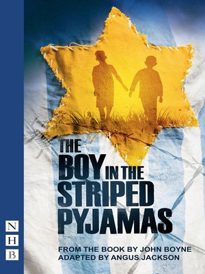 cover image of The Boy in the Striped Pyjamas (NHB Modern Plays)