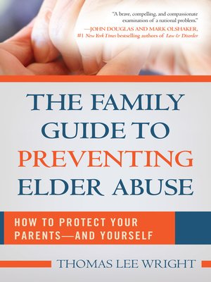 cover image of The Family Guide to Preventing Elder Abuse