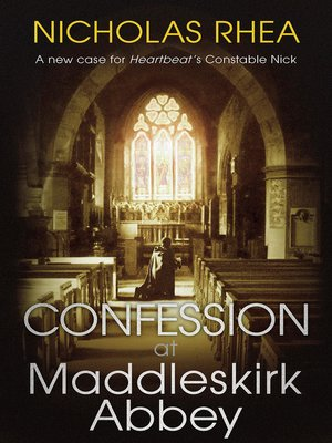 cover image of Confession at Maddleskirk Abbey