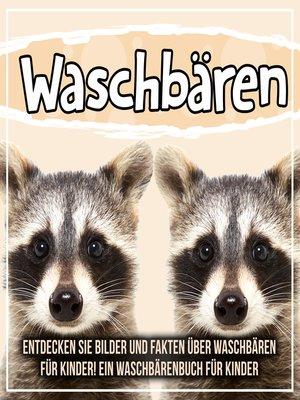 cover image of Waschbären