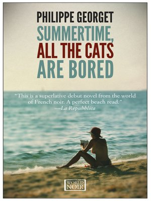 cover image of Summertime All the Cats Are Bored