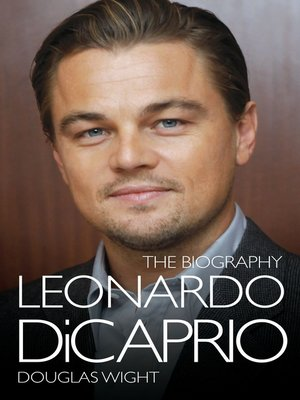 cover image of Leonardo DiCaprio--The Biography
