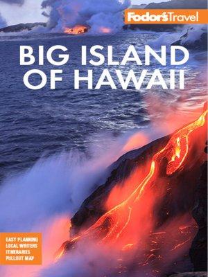 cover image of Fodor's Big Island of Hawaii