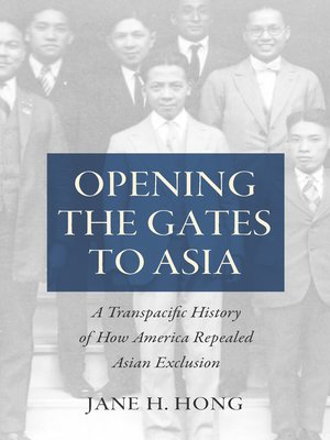 cover image of Opening the Gates to Asia