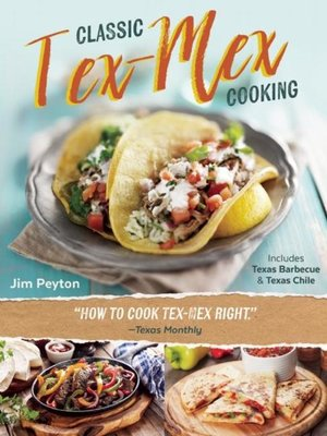 cover image of Classic Tex-Mex Cooking