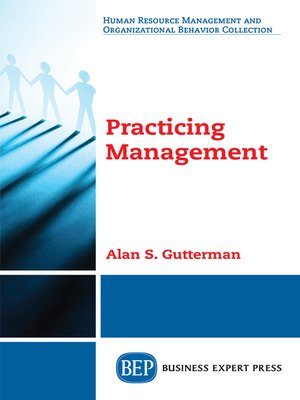 cover image of Practicing Management