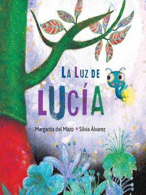 cover image of La luz de Lucía (Lucy's Light)