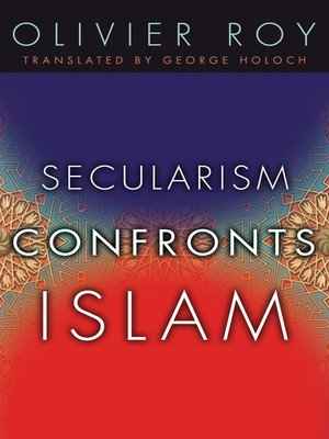 cover image of Secularism Confronts Islam