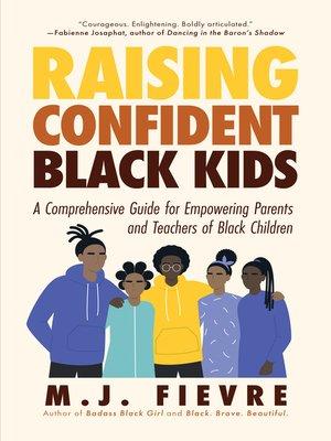 cover image of Raising Confident Black Kids
