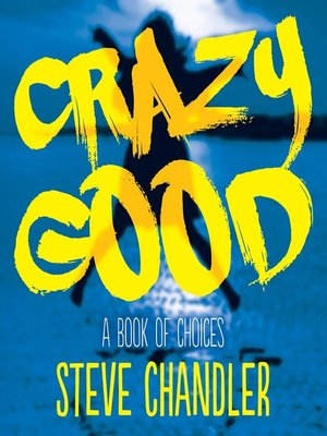 cover image of Crazy Good