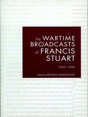 cover image of The Wartime Broadcasts of Francis Stuart 1942-1944