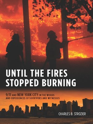 cover image of Until the Fires Stopped Burning