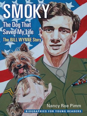 cover image of Smoky, the Dog That Saved My Life