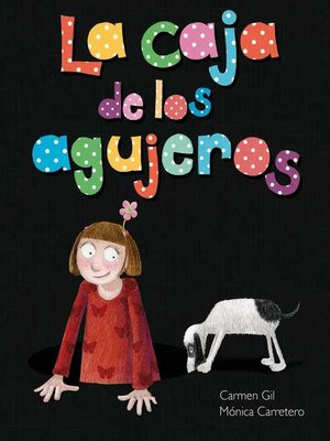 cover image of La caja de los agujeros (The Box of Holes)