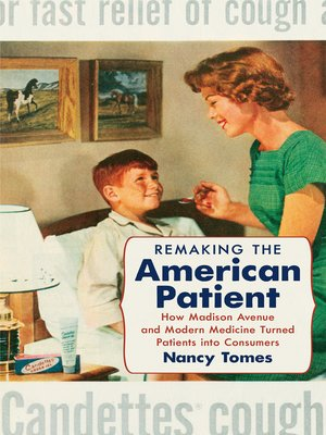cover image of Remaking the American Patient