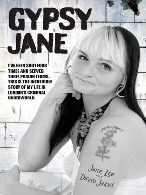 cover image of Gypsy Jane--I've Been Shot Four Times and Served Three Prison Terms