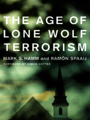 cover image of The Age of Lone Wolf Terrorism