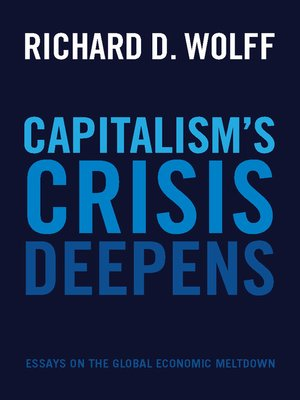 cover image of Capitalism's Crisis Deepens