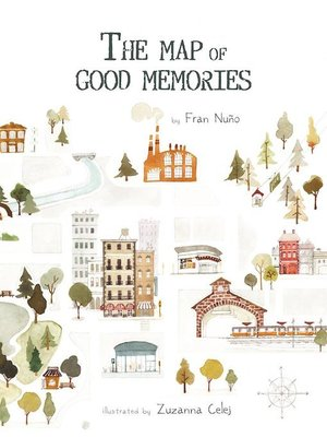 cover image of The Map of Good Memories