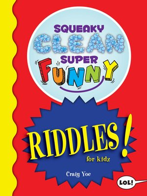 cover image of Squeaky Clean Super Funny Riddles for Kidz