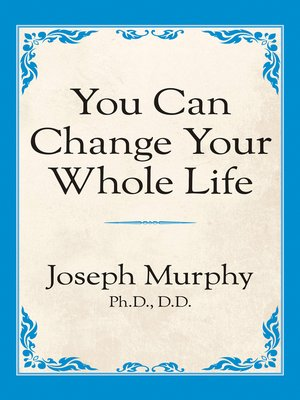 cover image of You Can Change Your Whole Life