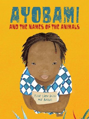 cover image of Ayobami and the Names of the Animals
