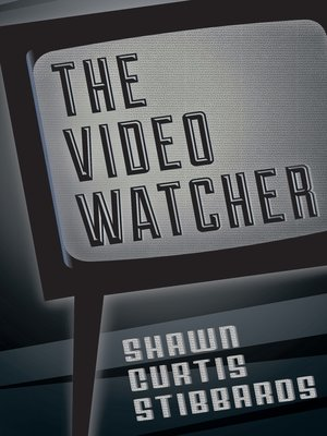 cover image of The Video Watcher