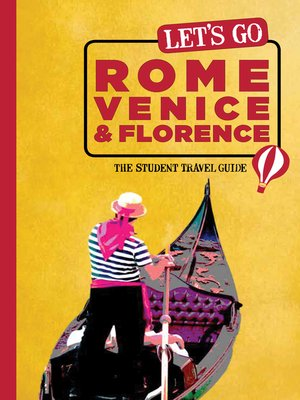 cover image of Let's Go Rome, Venice & Florence
