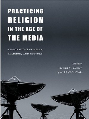 cover image of Practicing Religion in the Age of the Media
