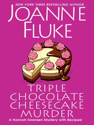 cover image of Triple Chocolate Cheesecake Murder