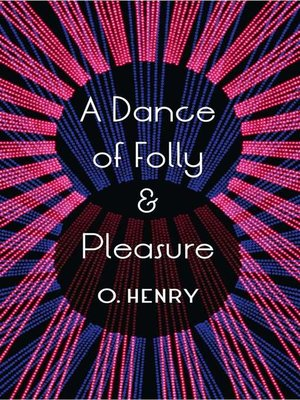 cover image of A Dance of Folly and Pleasure