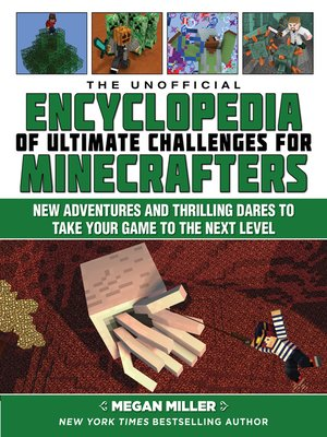 cover image of The Unofficial Encyclopedia of Ultimate Challenges for Minecrafters