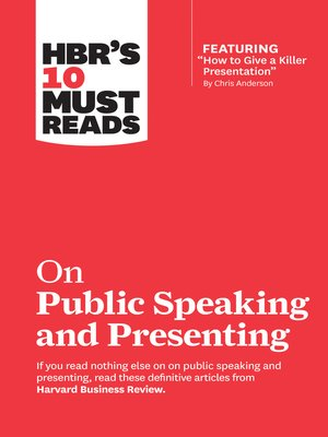 """cover image of HBR's 10 Must Reads on Public Speaking and Presenting (with featured article """"How to Give a Killer Presentation"""" by Chris Anderson)"""