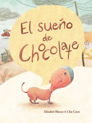 cover image of El sueño de Chocolate (Chocolate's Dream)