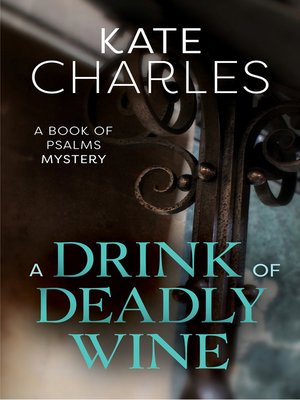 cover image of A Drink of Deadly Wine