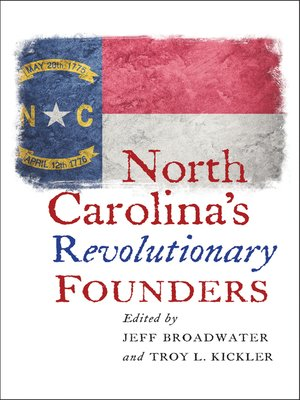 cover image of North Carolina's Revolutionary Founders