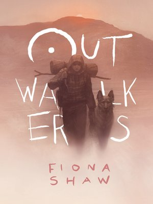 cover image of Outwalkers