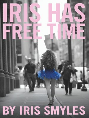 cover image of Iris Has Free Time