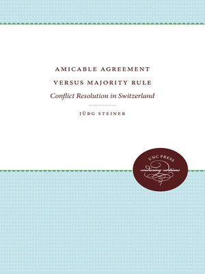 cover image of Amicable Agreement Versus Majority Rule